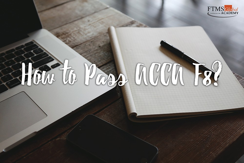 How to Pass ACCA F8?